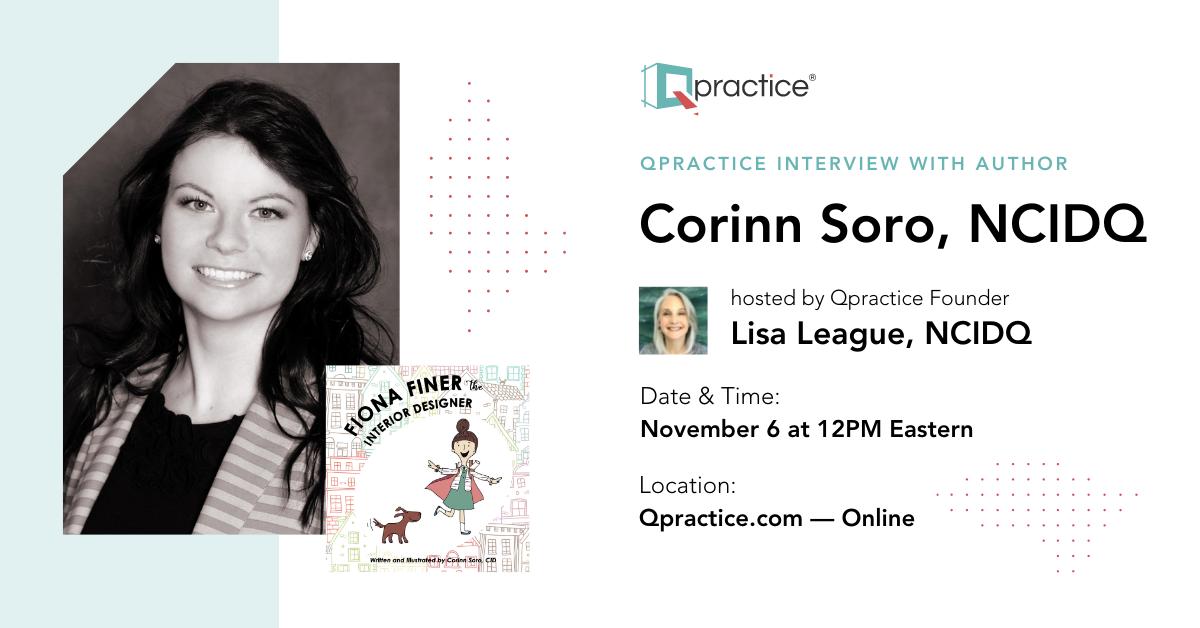 Qpractice Interview with Author Corinn Soro, NCIDQ