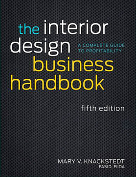 The Interior Design Business Handbook A Complete Guide To Profitability
