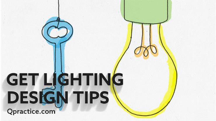 get practicum lighting design tips